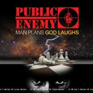 Man Plans God Laughs - Image: Public Enemy Man Plans God Laughs