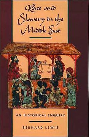 Race and Slavery in the Middle East - Image: Race And Slavery In The Middle East