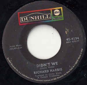 "Didn't We (Richard Harris song) - Image: Richard Harris ""Didn't We"""