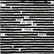 Roger Waters - Is This the Life We Really Want? (Artwork).jpg