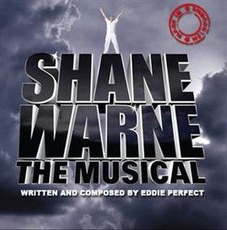 Shane Warne: The Musical - Image: Shane Warne The Musical