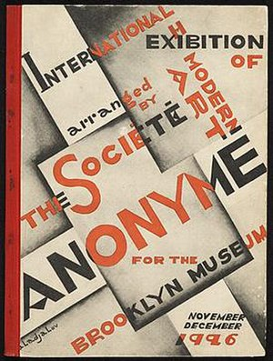 Société Anonyme (art) - Catalog cover for the 1926 International Exhibition of Modern Art. (Exhibition catalog: 135 p. :ill.; 26 x 19 cm. John Henry Bradley Storrs papers, 1847-1987. Smithsonian Institution - Archives of American Art.)