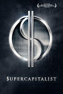 Supercapitalist Theatrical Release Poster.jpg