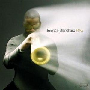 Flow (Terence Blanchard album) - Image: Terence Blanchard Flow