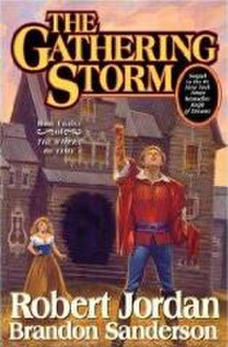 The Gathering Storm (novel) - Original cover of The Gathering Storm featuring Rand al'Thor with Aviendha in front of a burnt out manor.