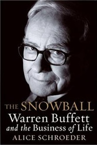 The Snowball: Warren Buffett and the Business of Life - First edition cover