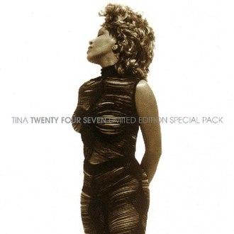 Twenty Four Seven (Tina Turner album) - Image: Tina Turner Twenty Four Seven (Lim. Ed.)