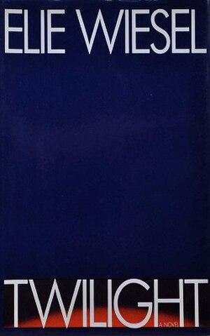 Twilight (Wiesel novel) - Cover of Twilight