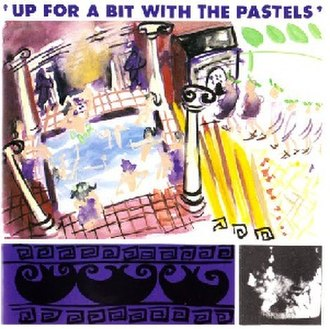 Up for a Bit with The Pastels - Image: Up for a bit cover