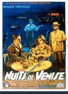 <i>Venetian Nights</i> 1931 film by Pierre Billon, Robert Wiene