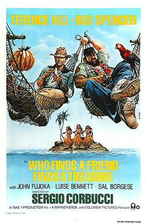 Who Finds a Friend Finds a Treasure - Theatrical release poster by Renato Casaro