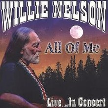 Willie-Nelson-All-of-Me-Live-in-Concert.jpg