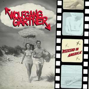 Weekend in America - Image: Wolfgang Gartner Weekend in America cover artwork