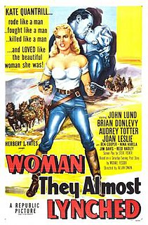 <i>Woman They Almost Lynched</i> 1953 film by Allan Dwan