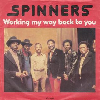 Working My Way Back to You - Image: Working My Way Back to You Spinners