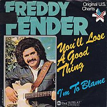 You'll Lose a Good Thing - Freddy Fender.jpg