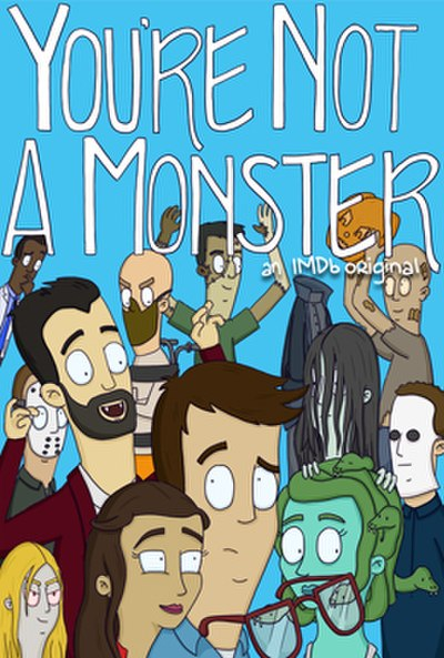 Picture of a TV show: You're Not A Monster