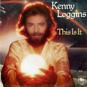 "This Is It (Kenny Loggins song) - Image: ""This Is It"" by Kenny Loggins"