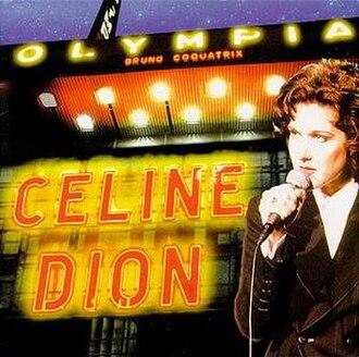 À l'Olympia (Celine Dion album) - Image: À L'Olympia (Céline Dion album cover art)