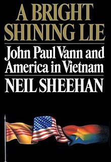 A Bright Shining Lie - Neil Sheehan