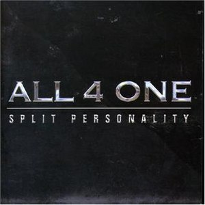 Split Personality (All-4-One album) - Image: All 4 One Split Personality