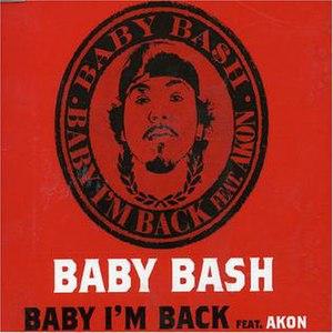 Baby, I'm Back (song) - Image: Baby Bash Al Baby Im Back Pt.1