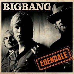 Edendale (album) - Image: Bigbang E