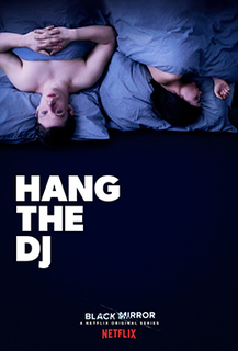 Hang the DJ 4th episode of the fourth season of Black Mirror
