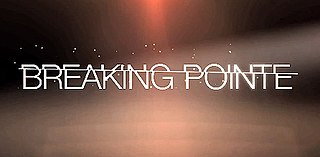 <i>Breaking Pointe</i> television series