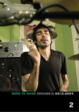 Burn to Shine (DVD series) - Volume 2: Chicago IL