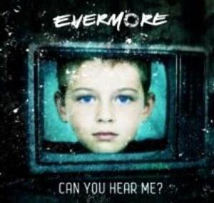 Can You Hear Me? (Evermore song) - Image: Canyouhearmesingle
