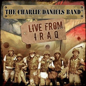 Live from Iraq - Image: Charlie Daniels Band Live from Iraq