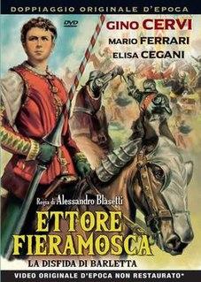 <i>Ettore Fieramosca</i> (1938 film) 1938 film by Alessandro Blasetti