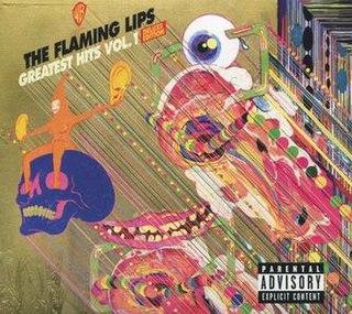 <i>Greatest Hits, Vol. 1</i> (Flaming Lips album) 2018 greatest hits album by The Flaming Lips