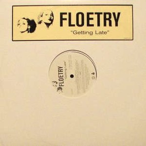 Getting Late - Image: Floetry Getting Late single cover