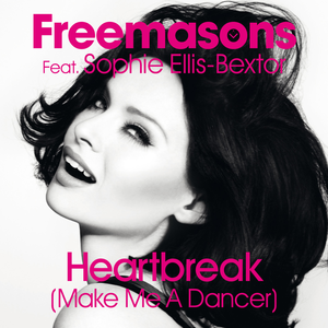 Heartbreak (Make Me a Dancer) - Image: Freemasons Heartbreak (Make Me a Dancer)