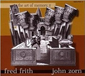 The Art of Memory II - Image: Frith&Zorn Album Cover Art Memory II