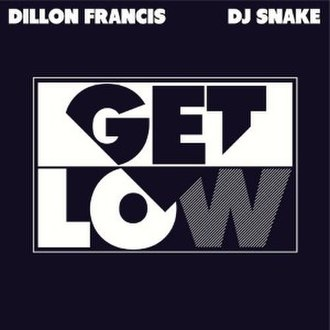 Dillon Francis and DJ Snake — Get Low (studio acapella)