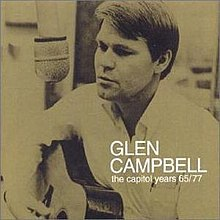 Glen Campbell The Capitol Years 65-77 album cover.jpg