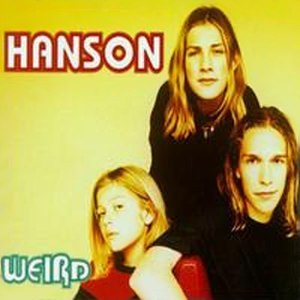 Weird (Hanson song) - Image: Hanson weird