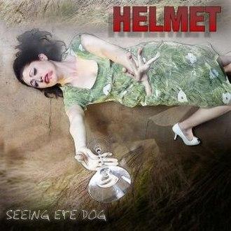 Seeing Eye Dog - Image: Helmet Seeing Eye Dog cover