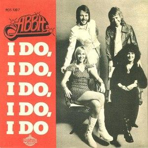 I Do, I Do, I Do, I Do, I Do - Image: I Do I Do I Do I Do I Do