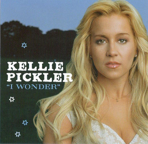 I Wonder (Kellie Pickler song) - Image: I Wonder (Kellie Pickler single cover art)