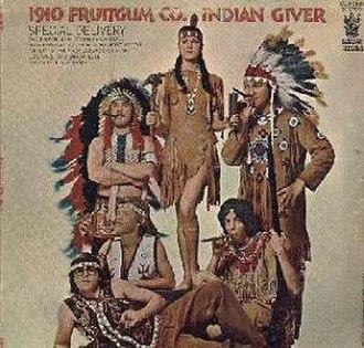 Indian Giver (album) - Image: Indian Giver (album)