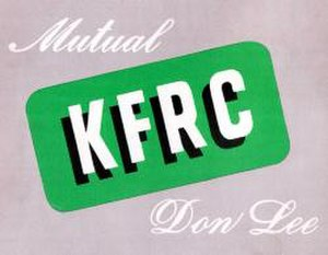 Mutual Broadcasting System - Logo for KFRC, the Mutual station in San Francisco, owned by the Don Lee Broadcasting System