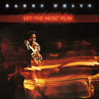 Let the Music Play (Barry White album) - Image: Let the music play
