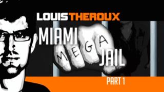 <i>Louis Theroux: Miami Mega Jail</i>