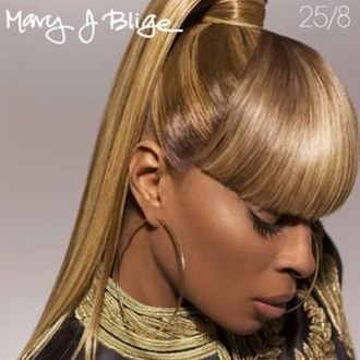 25/8 (song) - Image: Mary J. Blige 25 8
