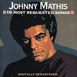 16 Most Requested Songs (Johnny Mathis album) - Image: Mathis 16