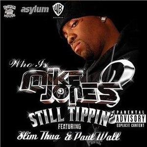 Still Tippin' - Image: Mikejonesstilltippin cover